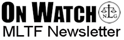 On Watch, MLTF quarterly newsletter