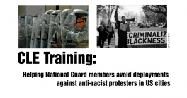 CLE Training: Helping National Guard members avoid deployment against anti-racist protesters in US cities.